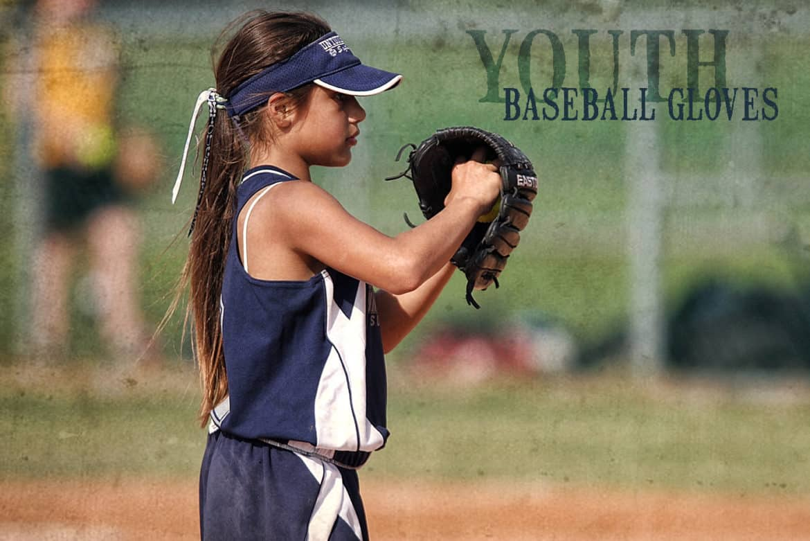 The 10 Best Youth Baseball Gloves for 2020 | A Buyer's Guide