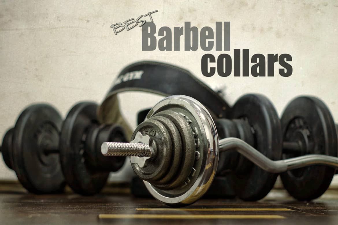 908e65c2e02 10 Best Barbell Collars for 2019   Better Safe Than Sorry