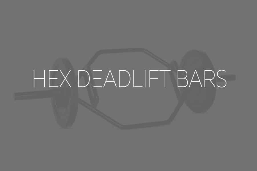 hex deadlifting bars