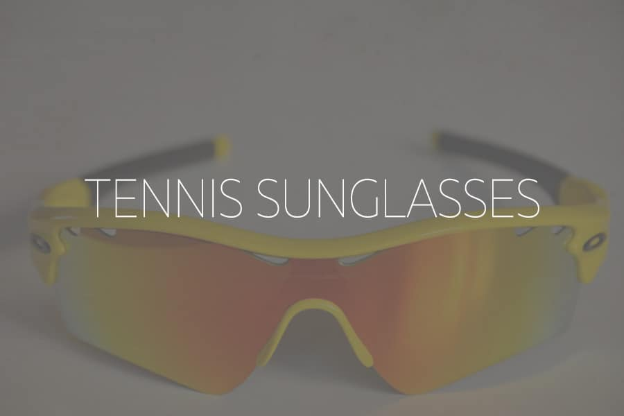 e4c7d77c842 10 Best Tennis Sunglasses for 2019   Up Your Game   Protect Your Eyes